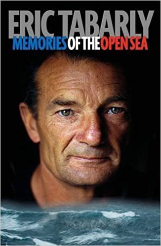 Book Eric Tabarly: Memories of the Open Sea by Tabarly, Eric (2013)