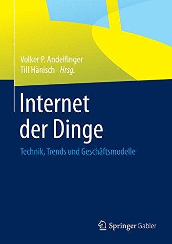Internet der Dinge: Technik, Trends und Geschaftsmodelle  (Tapa Dura)