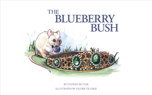The Blueberry Bush (The Adventures of Princess Victoria & Prince William Book 1)