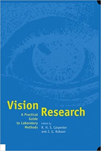vision-research-a-practical-guide-to-laboratory-methods