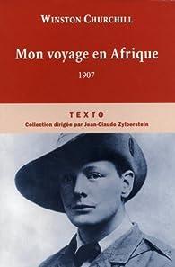Mon voyage en Afrique : 1907 par Winston Churchill