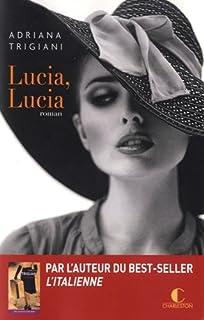 Lucia, Lucia, Trigiani, Adriana