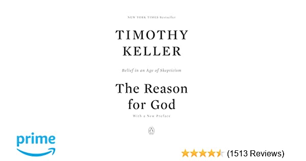 The Reason for God: Belief in an Age of Skepticism: Timothy