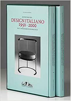 Repertorio del design italiano 1950 2000 per l for Amazon arredamento