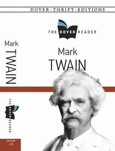 Mark Twain The Dover Reader (Dover Thrift Editions)