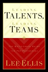 Leading Talents Leading Teams: Aligning People, Passions and Positions for Maximum Performance Hardcover