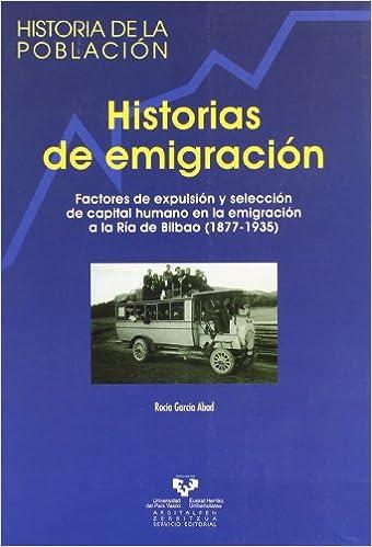 Amazon.com: Historias de emigracion : factores de expulsion ...