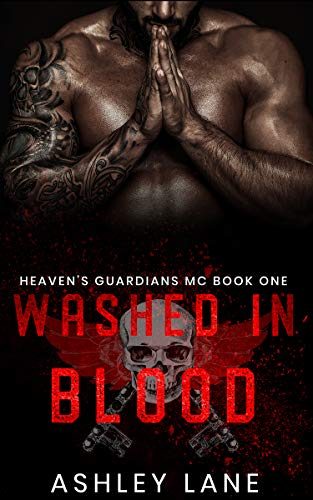 Washed In Blood (Heaven's Guardians MC Book 1)
