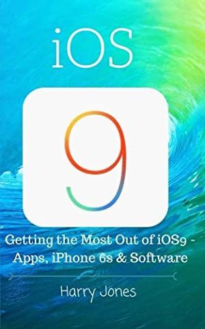 iOS9: Getting the Most Out of iOS9 - Apps, iPhone 6s & Software (Apps Iphone 5s)