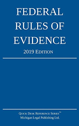 Pdf Law Federal Rules of Evidence; 2019 Edition: With Internal Cross-References