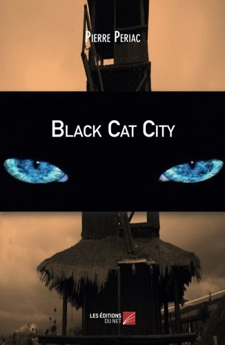 Read Online BLACK CAT CITY (French Edition) pdf