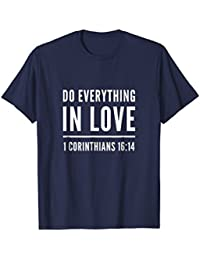 Do Everything in Love 1 Corinthians 16:14 Bible Verse