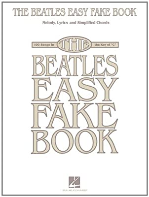 The Beatles Easy Fake Book Melody, Lyrics, and Simplified Chords for ...