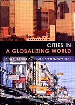 Cities in a Globalizing World : Global Report on Human Settlements (Paperback)--by Not Available (NA) [2001 Edition]