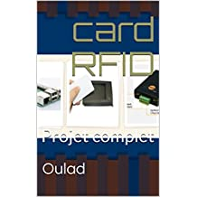 card RFID: Projet complet (French Edition)
