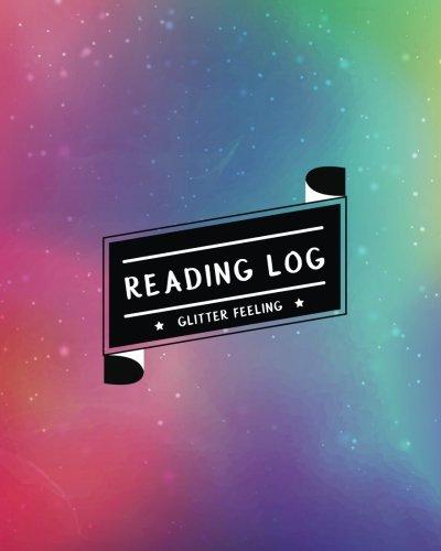 Reading Log: Record My Favorite Books I've Read (Large Size) - Rainbow Glitter pdf epub