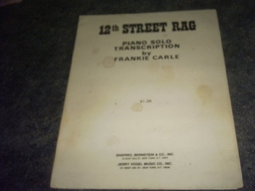 12th Street Rag Sheet Music (PIANO SOLO ()