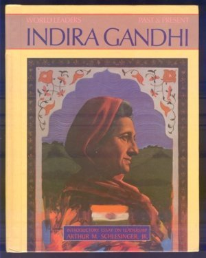 Indira Gandhi (World Leaders Past and Present)