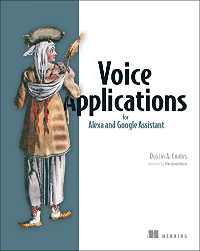Voice Applications for Alexa and Google Assistant