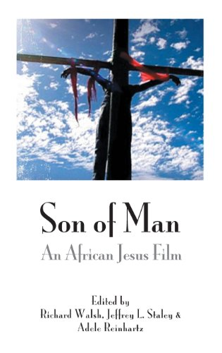 Son of Man: An African Jesus Film (Bible in the Modern World)