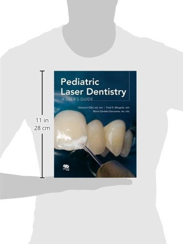 Pediatric Laser Dentistry: A User's Guide by Quintessence Pub Co