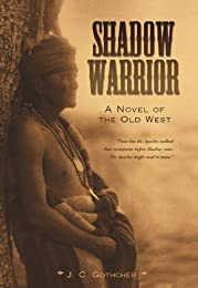 Shadow Warrior: A Novel of the Old West