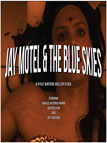 Jay Motel and The Blue Skies