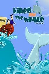 Kikeo and The Whale ( English Edition) by Kike Calvo (2015-12-29)