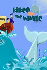 Kikeo and The Whale ( English Edition) by Kike Calvo (2015-12-29) Paperback