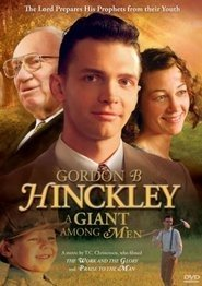GORDON B. HINCKLEY - A Giant Among Men