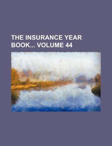 Download The Insurance year book Volume 44 Pdf