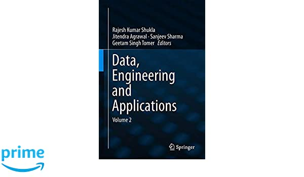 Data, Engineering and Applications: Volume 2: Rajesh Kumar Shukla