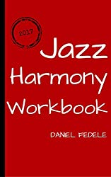 Jazz Harmony Workbook: 80 exercises with solutions for beginners