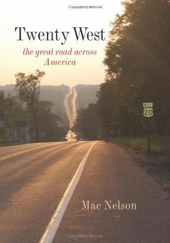 Download Twenty West: The Great Road Across America pdf