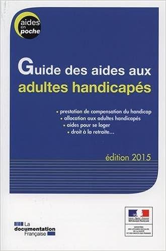 Amazon Fr Guide Des Aides Aux Adultes Handicapes Edition