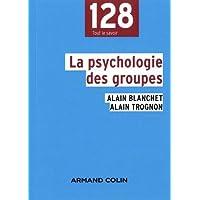 La psychologie des groupes - 2e éd.