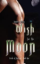 Wish for the Moon (Circle of Destiny)