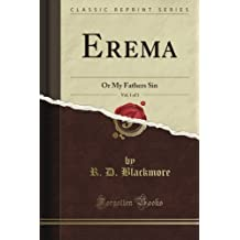 Erema: Or My Father's Sin, Vol. 1 of 3 (Classic Reprint)