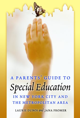 A Parent's Guide to Special Education in New York City and the Metropolitan Area
