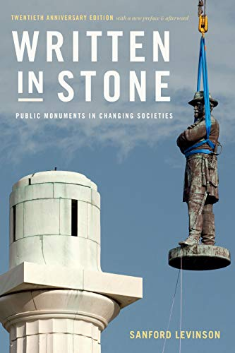 Written in Stone: Public Monuments in Changing Societies (Public Planet Books) (English Edition)