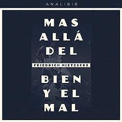Análisis: Más allá del bien y el mal - Friedrich Nietzsche [Analysis: Beyond Good and Evil - Friedrich Nietzsche]