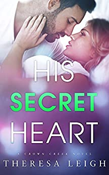 His-Secret-Heart-Crown-Creek-Theresa-Leigh