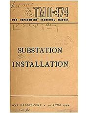 TM 11-474 Substation Installation, 1944