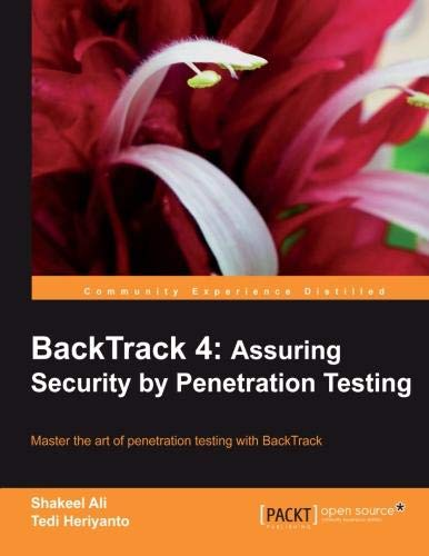 BackTrack 4: Assuring Security by Penetration Testing pdf