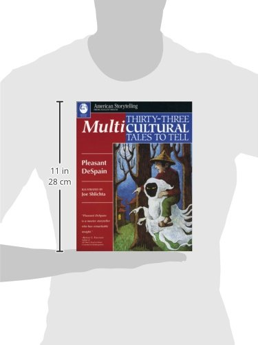 Thirty-Three Multicultural Tales to Tell (American Storytelling) by August House