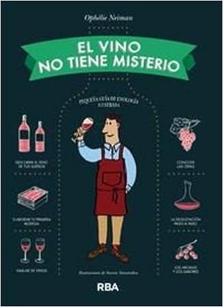 El vino no tiene misterio: Amazon.es: Libros