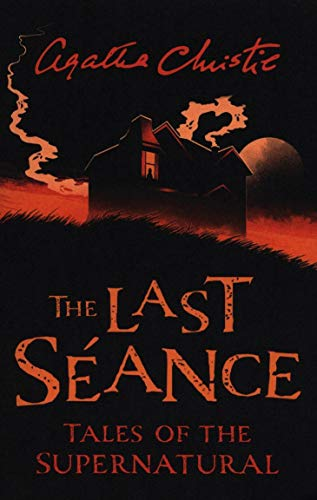 Image of The Last Seance: Tales of the Supernatural by Agatha Christie (Collins Chillers)