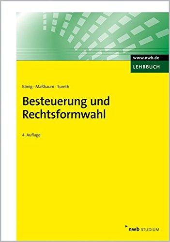 Besteuerung und Rechtsformwahl (NWB-Studienbücher - Wirtschaftswissenschaften)