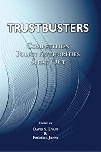 Trustbusters: Competition Policy Authorities Speak Out