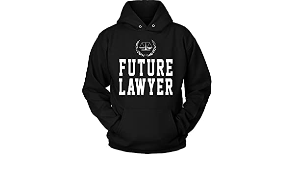 c1c2f33e5de9 Amazon.com  Lawyer Hoodie – Future Lawyer Funny Law Student Funny Quotes  Attorney - Unisex Sweatshirt Gift for Men
